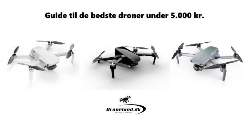 Drone guide til de bedste droner under 5.000 kr.